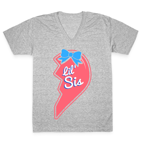 Lil' Sis - Big and Little Best Friends V-Neck Tee Shirt
