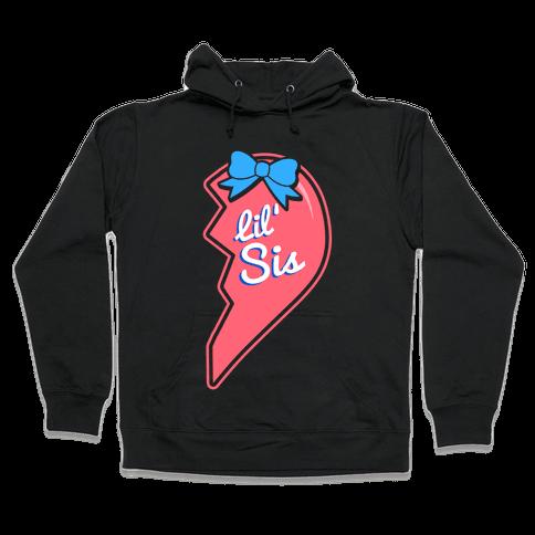 Lil' Sis - Big and Little Best Friends Hooded Sweatshirt