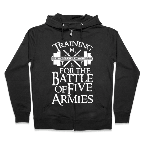 Training For The Battle Of Five Armies Zip Hoodie