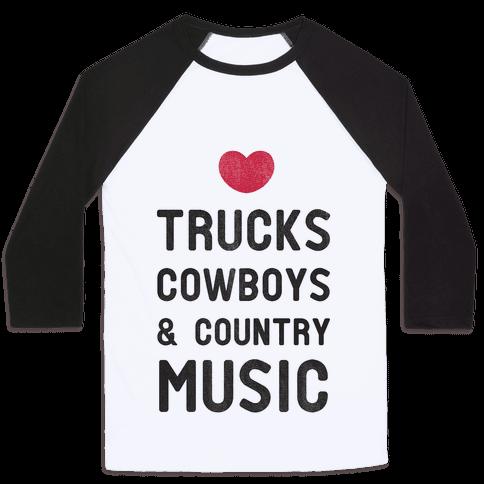 Trucks Cowboys & Country ( Baseball Tee)