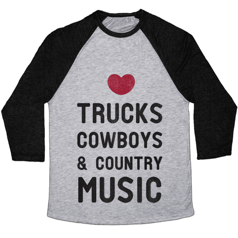 Trucks Cowboys & Country ( Baseball Tee) Baseball Tee