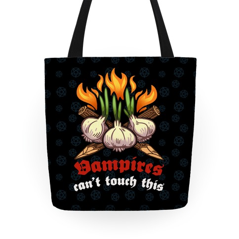 Vampires Can't Touch This Tote