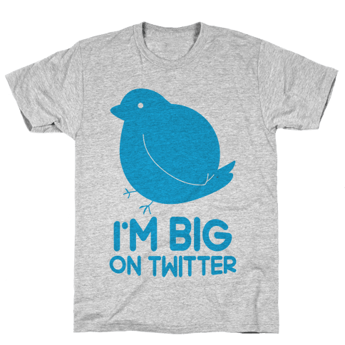 Big On Twitter Mens T-Shirt