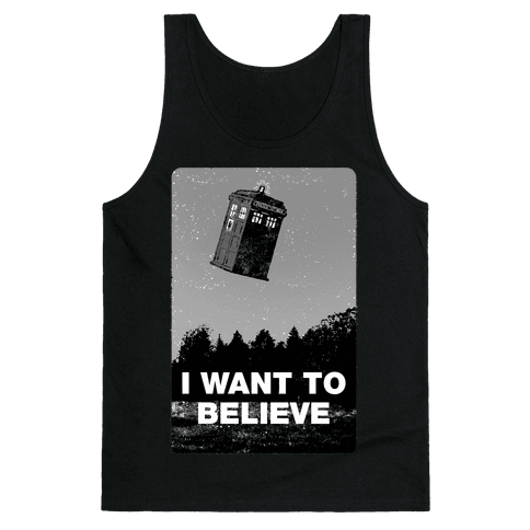 I Want To Believe (doctor who) Tank Top