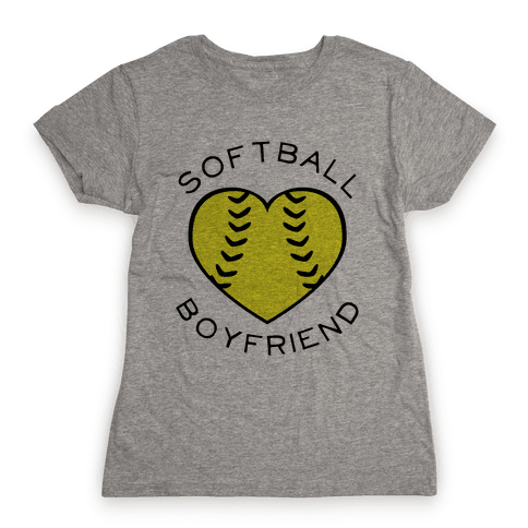 Softball Boyfriend (Baseball Tee) Womens T-Shirt