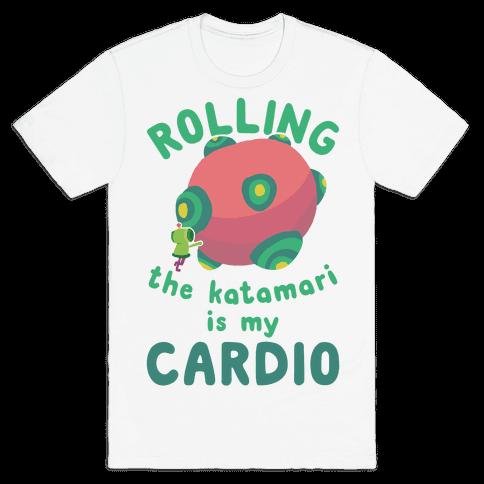Rolling The Katamari Is My Cardio Mens T-Shirt