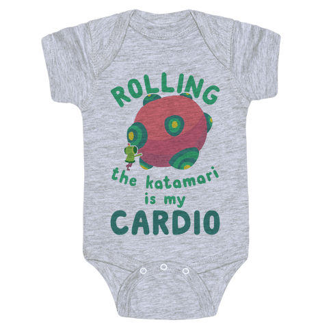 Rolling The Katamari Is My Cardio Baby Onesy