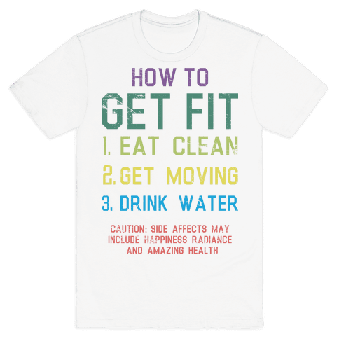 How to Get Fit Mens T-Shirt