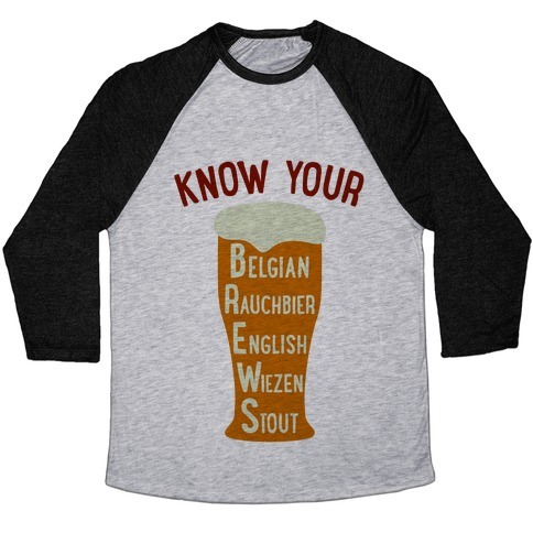Know Your Brews Baseball Tee