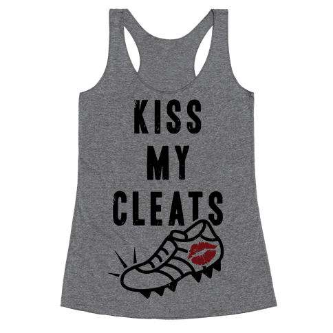 Kiss My Cleats Racerback Tank Top