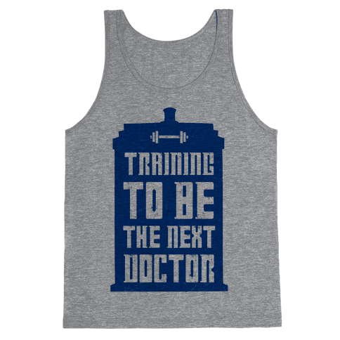 Training to be the Next Doctor (Dr.Who) Tank Top