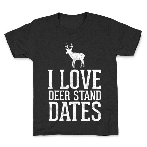 I Love Deer Stand Dates Kids T-Shirt