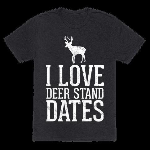 I Love Deer Stand Dates