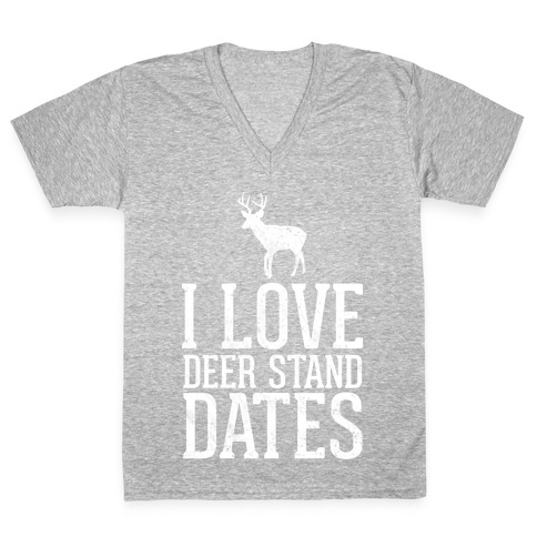 I Love Deer Stand Dates V-Neck Tee Shirt