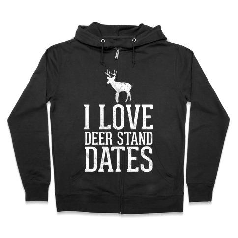 I Love Deer Stand Dates Zip Hoodie