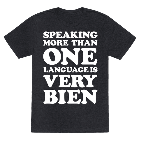 Speaking More Than One Language is Very Bien White