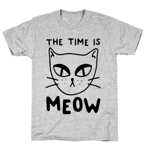 The Time Is Meow Mens T-Shirt