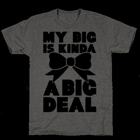 My Big Is Kinda A Big Deal