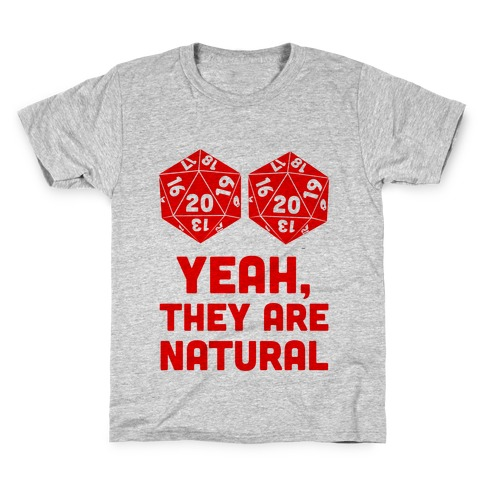 Yeah, They are Natural Kids T-Shirt
