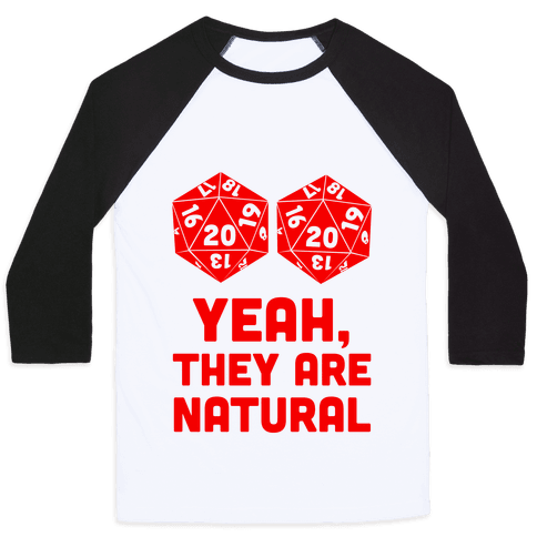 Yeah, They are Natural Baseball Tee