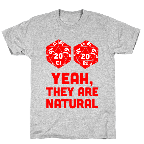 Yeah, They are Natural Mens T-Shirt