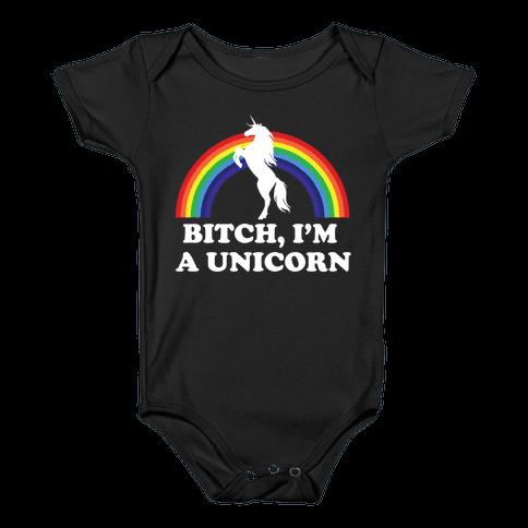 Bitch, I'm a Unicorn Baby Onesy