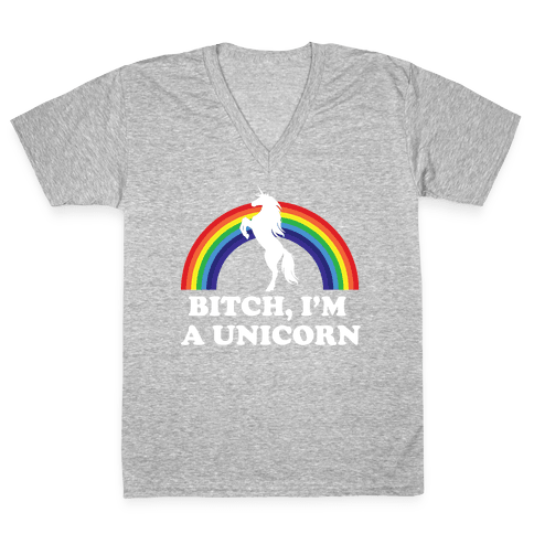 Bitch, I'm a Unicorn V-Neck Tee Shirt