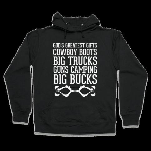 God's Greatest Gifts Cowboy Boots Big Trucks Guns Camping Big Bucks Hooded Sweatshirt