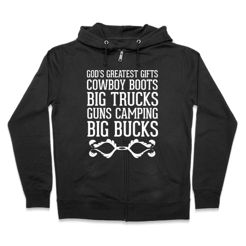 God's Greatest Gifts Cowboy Boots Big Trucks Guns Camping Big Bucks Zip Hoodie