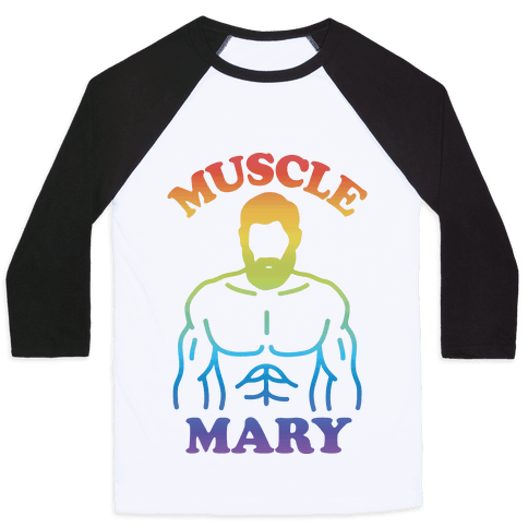 Muscle Mary Baseball Tee