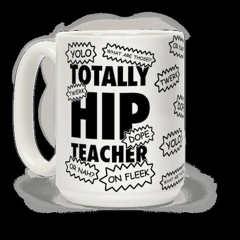Totally Hip Teacher