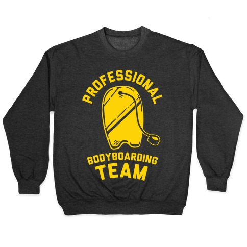 Professional Body Boarding Team Pullover