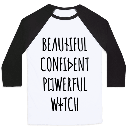 Beautiful Confident Powerful Witch Baseball Tee