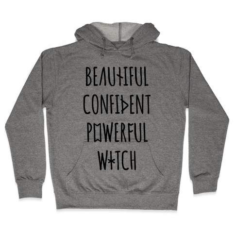 Beautiful Confident Powerful Witch Hooded Sweatshirt