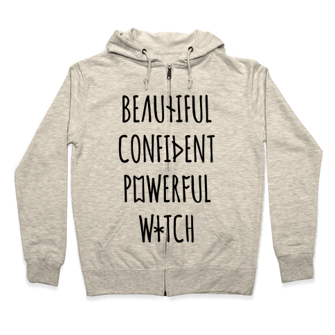 Beautiful Confident Powerful Witch Zip Hoodie