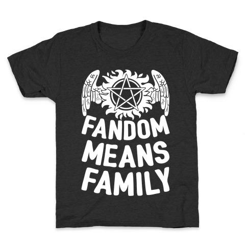 Fandom Means Family (Supernatural) Kids T-Shirt