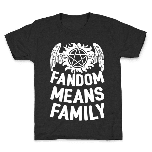 Fandom Means Family (Supernatural) Kids T-Shirt