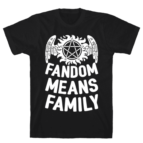 Fandom Means Family (Supernatural) Mens T-Shirt
