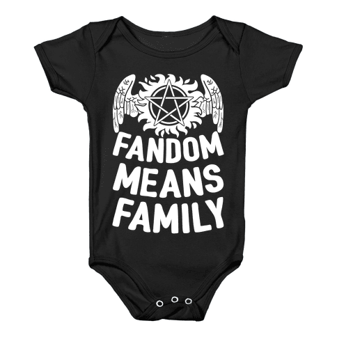 Fandom Means Family (Supernatural) Baby Onesy