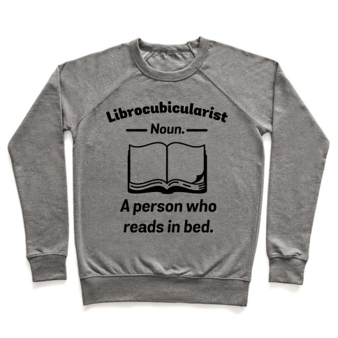 Librocubicularist - a Person Who Reads in Bed Pullover