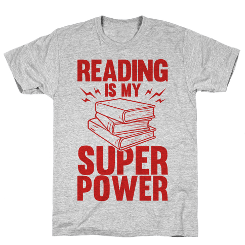 Reading Is My Super Power Mens T-Shirt