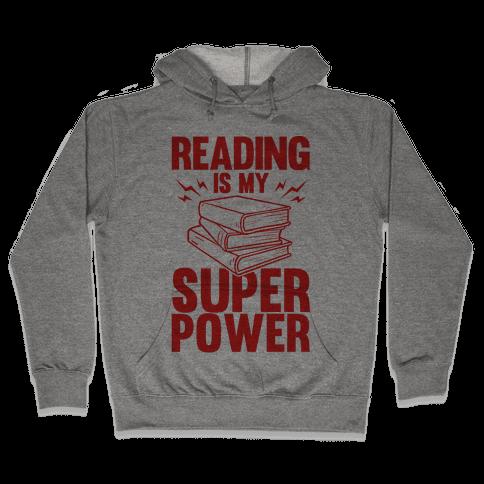 Reading Is My Super Power Hooded Sweatshirt