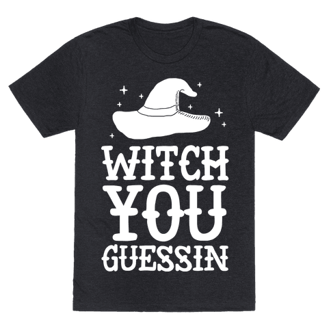 Witch You Guessin'