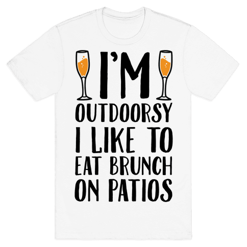I'm Outdoorsy I Like To Eat Brunch Mens T-Shirt
