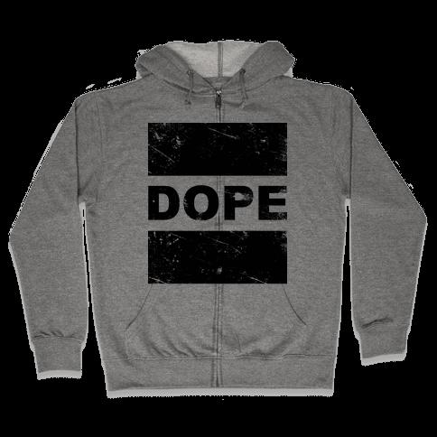 Dope Zip Hoodie