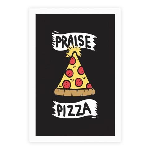 Praise Pizza Poster