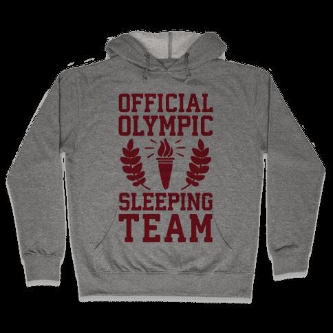 Official Olympic Sleeping Team Hooded Sweatshirt