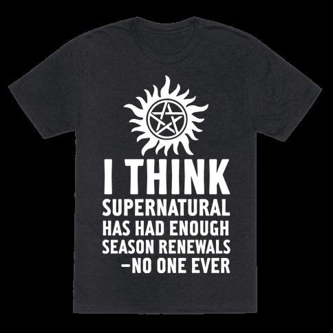 I Think Supernatural Has Had Enough Season Renewals -No One Ever