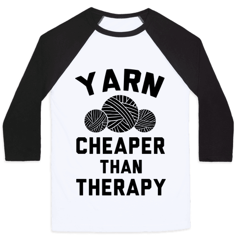 Yarn: Cheaper Than Therapy Baseball Tee