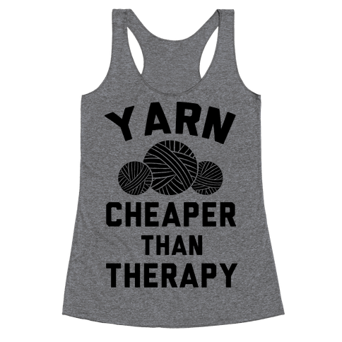 Yarn: Cheaper Than Therapy Racerback Tank Top